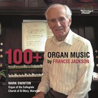 100+: Organ Music by Francis Jackson
