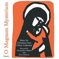 O Magnum Mysterium: Music for Christmas from Clifton Cathedral