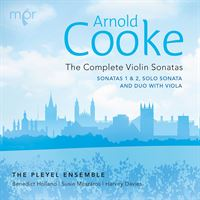 Arnold Cooke: The Complete Violin Sonatas