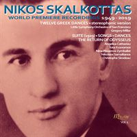 Nikos Skalkottas: World Premiere Recordings 1949-2019