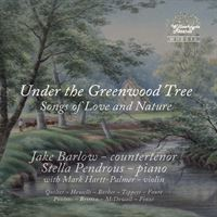 Under the Greenwood Tree: Songs of Love and Nature