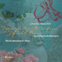 Charles Koechlin: Les Chants de Nectaire - First Series, Op.198