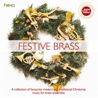 Festive Brass: A collection of favourite modern and traditional Christmas music for brass ensemble