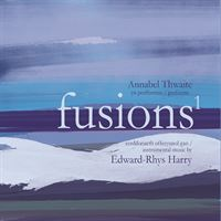 Fusions 1: Instrumental Music by Edward-Rhys Harry