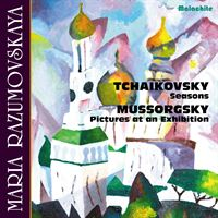 Maria Razumovskaya: Tchaikovsky: Seasons & Mussorgsky: Pictures at an Exhibition
