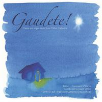 Gautete! Carols and organ music from Clifton Cathedral